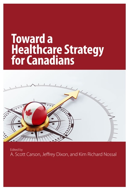 Toward a Healthcare Strategy for Canadians